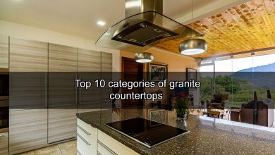 Photo of Top 10 categories of granite countertops