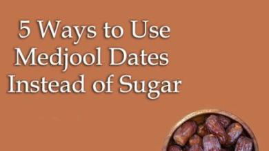 Photo of 5 Ways to Use Medjool Dates Instead of Sugar