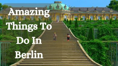 Photo of Travel Guide: 5 Amazing Things To Do In Berlin