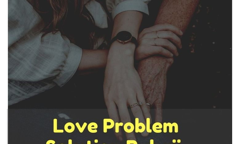love problem solution specialist