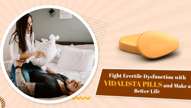 Photo of Fight Erectile Dysfunction with Vidalista Pills and Make a Better Life