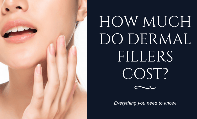 How Much Do Dermal Fillers Cost?