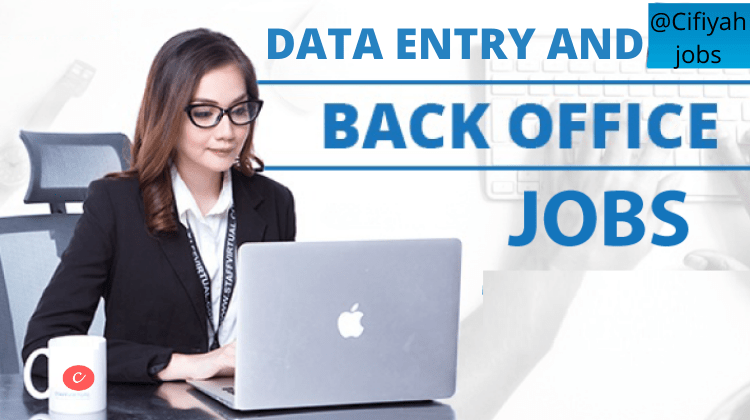 Data entry and back office jobs-cifiyah.com