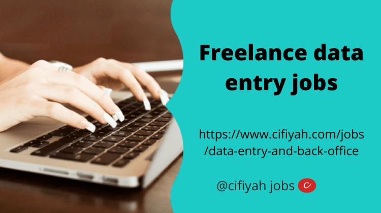 Freelance data entry jobs-Cifiyah.com