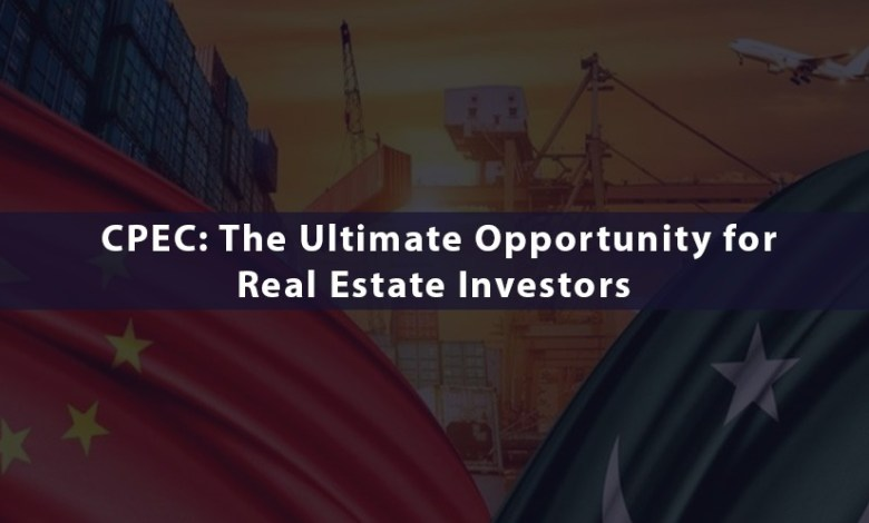 CPEC: The Ultimate Opportunity for Real Estate Investors