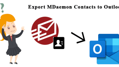 Photo of Exporting MDaemon Contacts to Outlook the Easy Way – Your Complete Guide