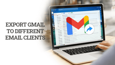 Photo of How to Export Gmail Emails to Different Email clients?