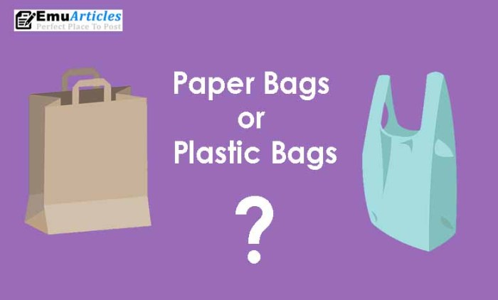 Paper Bags Better Than Plastic