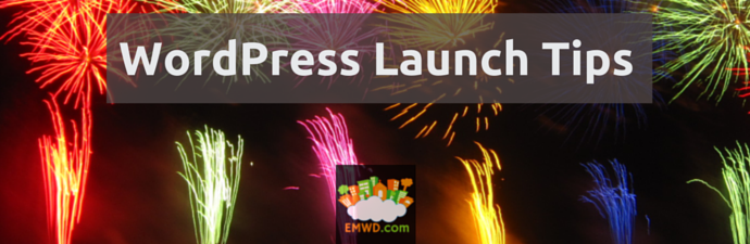 WordPress Launch Tips