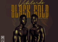 Vibelords Blackgold mp3. www.emzat.com.ng