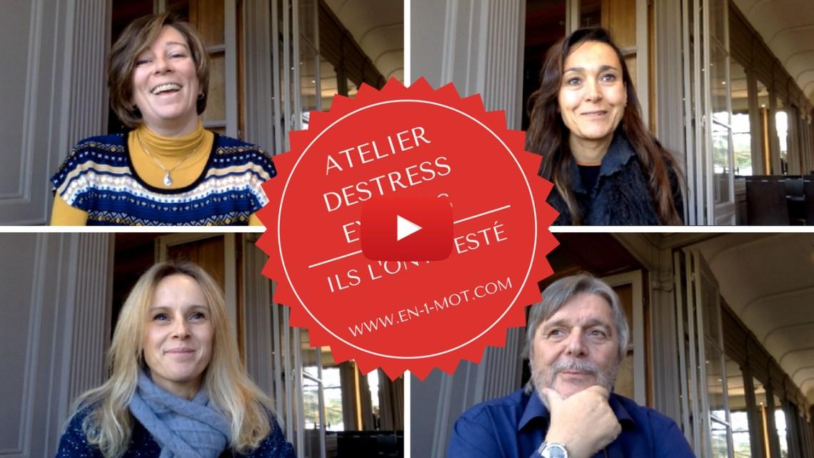 Atelier Destress Express : ils l'ont testé et ils témoignent !