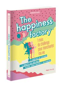 The Happiness Factory Barbara Reibel