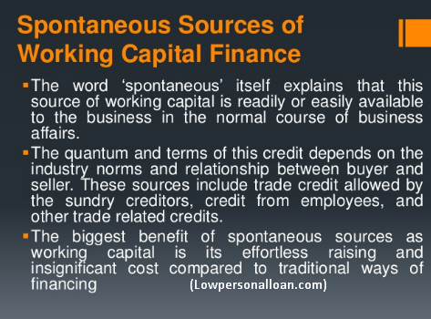 Spontaneous Sources of working capital