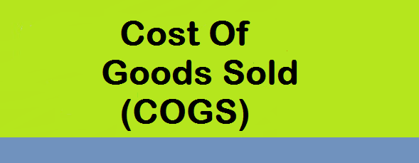 Cost Of Goods Sold (COGS) Formula | Example | Definition | Analysis