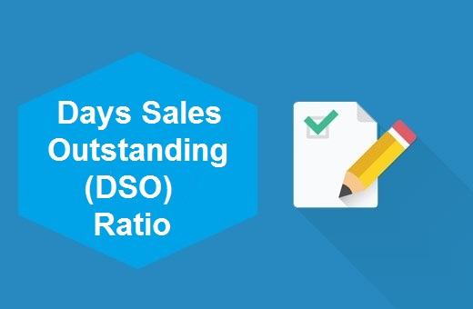 Definition of Days Sales Outstanding (DSO) Ratio