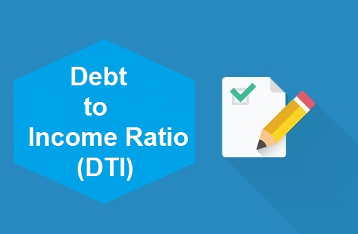 Definition of Debt to Income Ratio (DTI)