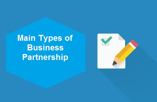 What are Main Types of Business Partnership