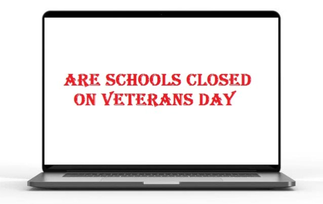 Are schools closed on Veterans Day 2020?