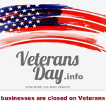 What businesses are closed on Veterans Day