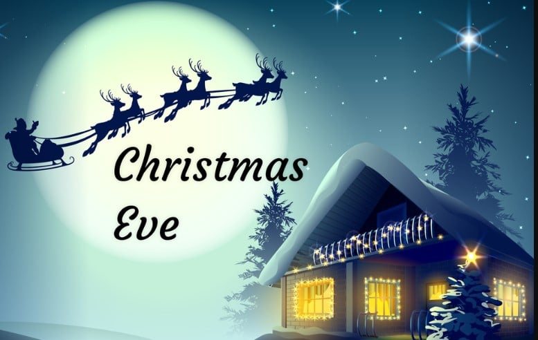 Christmas Eve, Origin, History & Traditions 2020