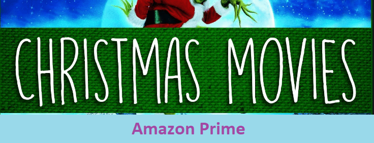 Best Christmas Movies on Amazon Prime Video in 2021