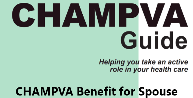 CHAMPVA Benefit for Spouse