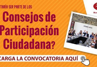 Invita Gobierno de la Ciudad a formar parte de los Consejos de Participación Ciudadana