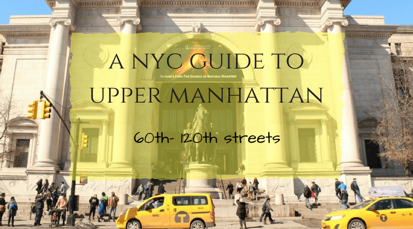 New York City Travel Guide: 60th to 120th Streets
