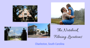 The Notebook Filming Locations, Charleston