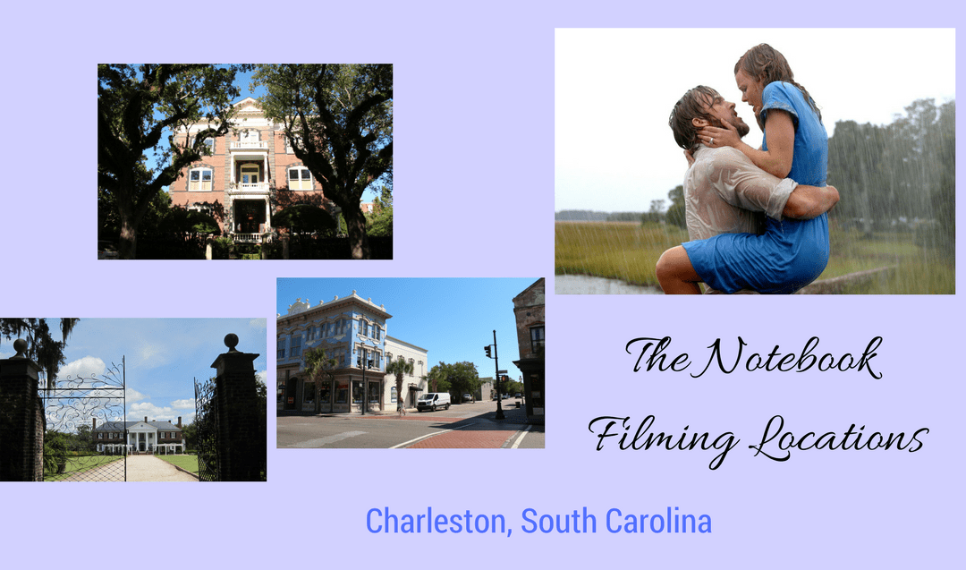 Nicholas Sparks Filming Locations: The Notebook