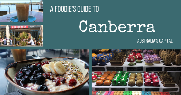 A Foodie's Guide To Canberra's Best Eats