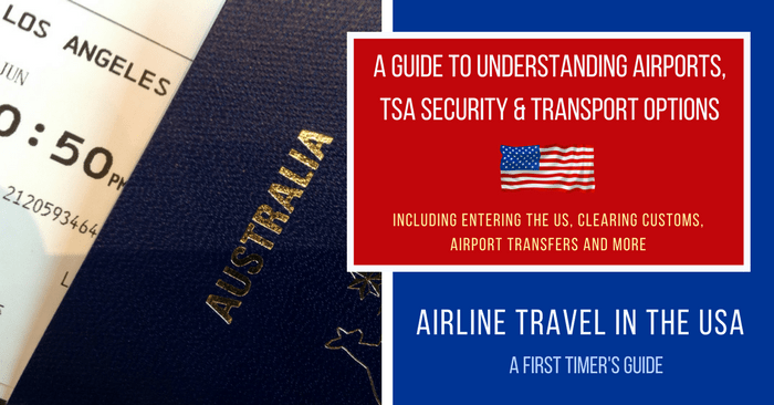 Airline Travel In The USA: Guide For Airports, TSA & Transport