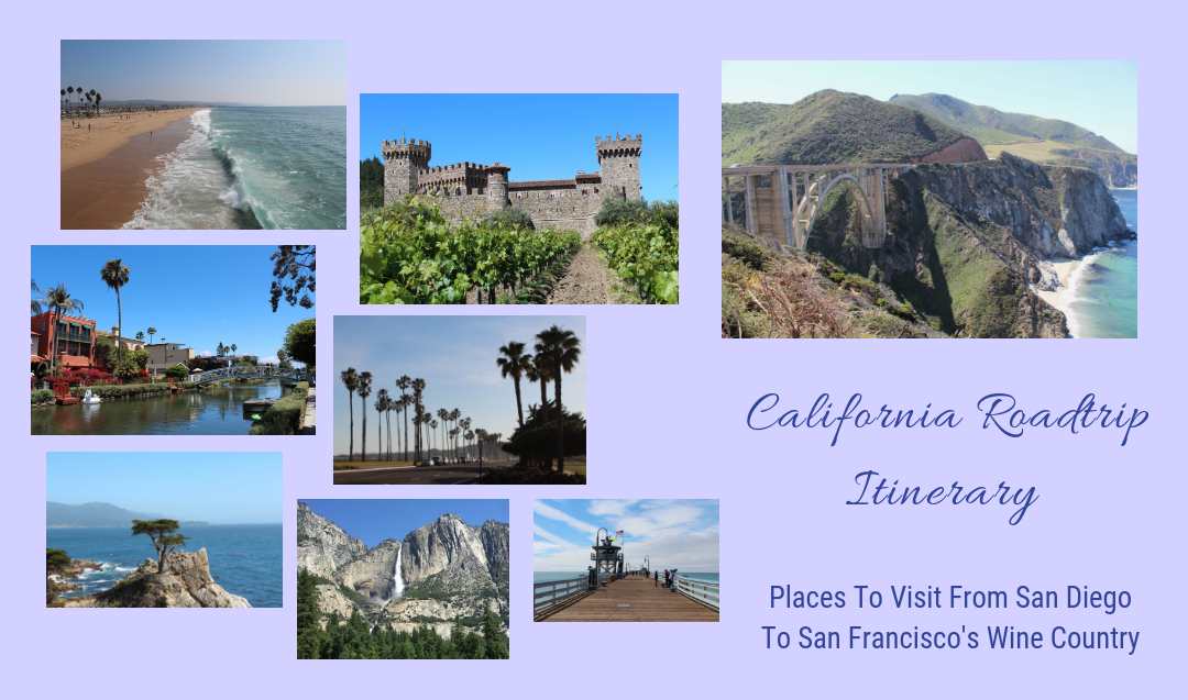 California Roadtrip Itinerary- Driving A San Diego To San Francisco Roadtrip