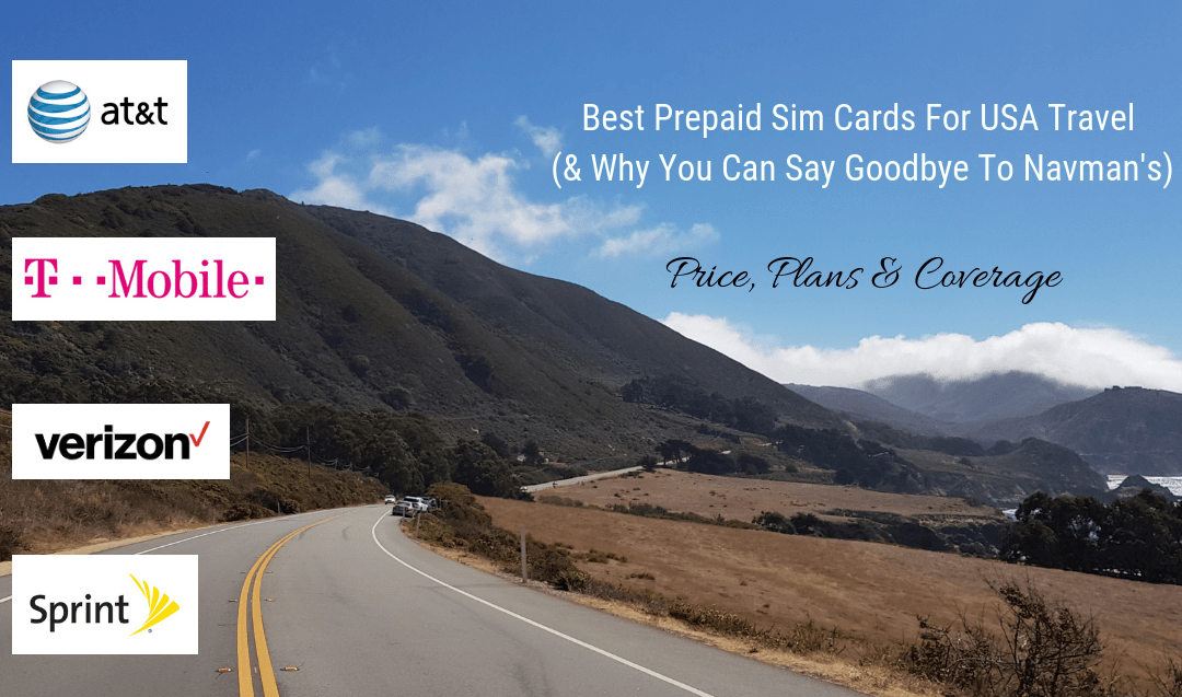 Best Prepaid Sim Cards For USA Travel (& Why You Can Say Goodbye To Navman's For Car Rentals)