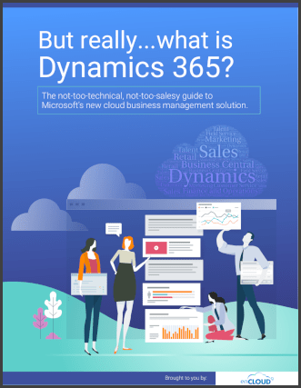 But Really…What is Dynamics 365?