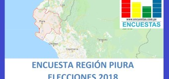 Encuesta Gobierno Regional de Piura – Julio 2018