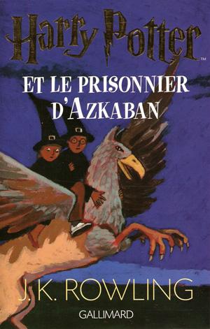 """Résultat de recherche d'images pour """"harry potter et le prisonnier d'azkaban livre"""""""
