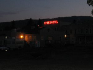 "there is is late at night the famous Symes Hotel..""crawl in and walk out"" that was the moto years ago, still going strong"