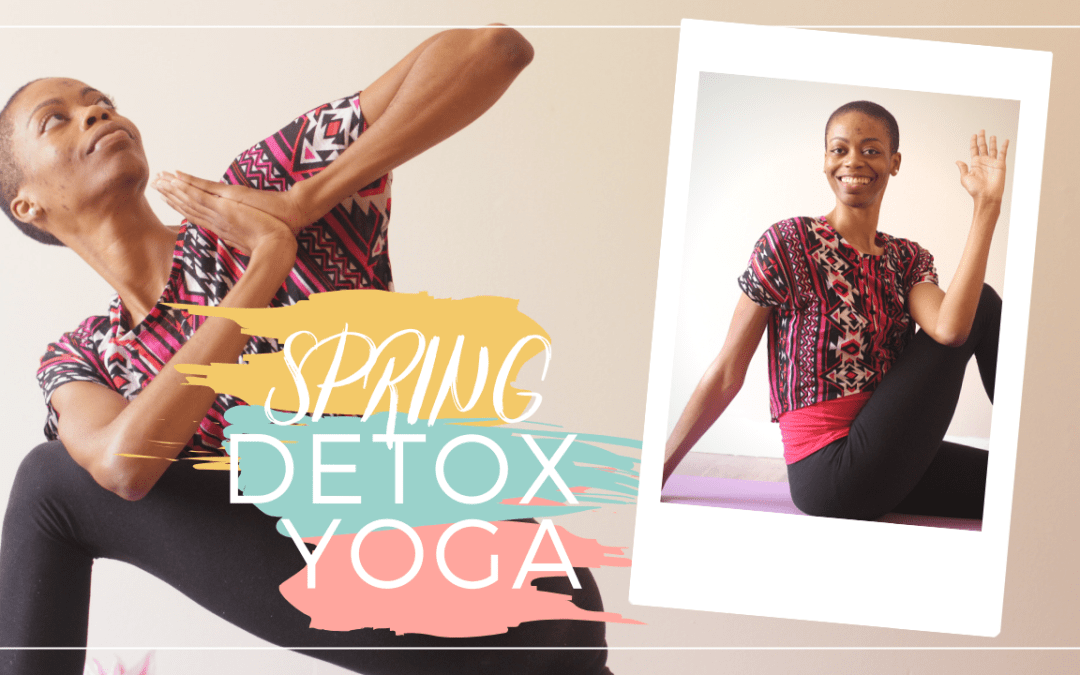 10 Minute Spring Detox Yoga Sequence