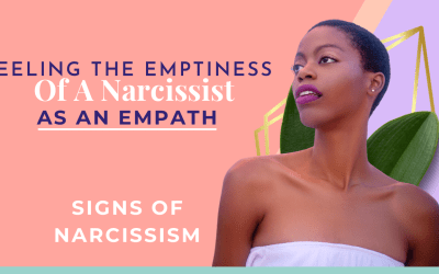 Feeling The Emptiness Of A Narcissist As An Empath | Signs of A Narcissist #1 Lack of Empathy