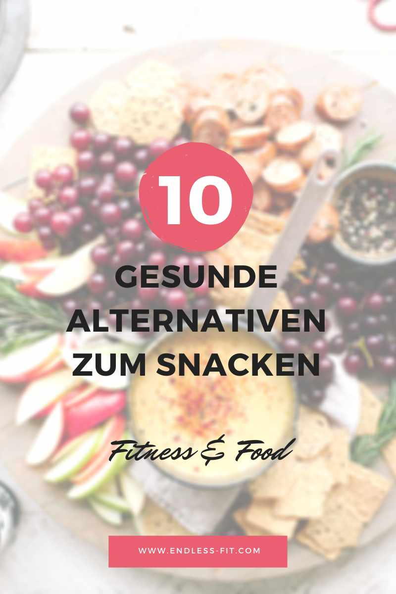 10 Snack Alternativen