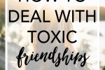 How to deal with toxic friendships when the relationship is taxing. Important read for anyone!