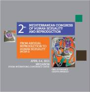 2nd Mediterranean Congress of Human Sexuality & Reproduction (MCSR2), April 03-04, 2015, Megaron- Athens International Conference Center