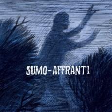"""Sumo/Affranti - Sumo/Affranti - Split 12"""""""