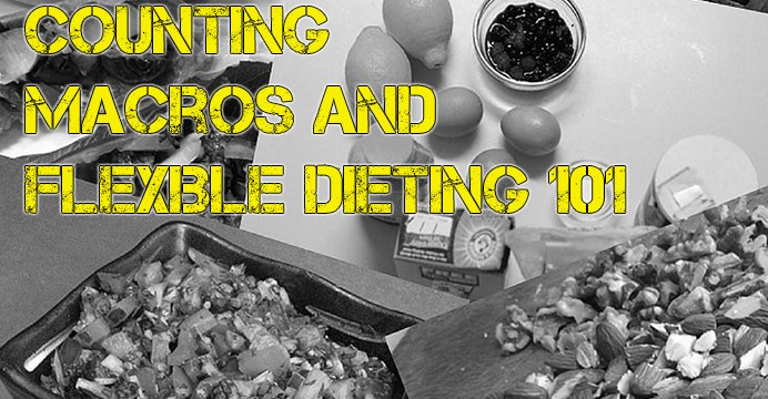 Counting Macros & Flexible Dieting 101