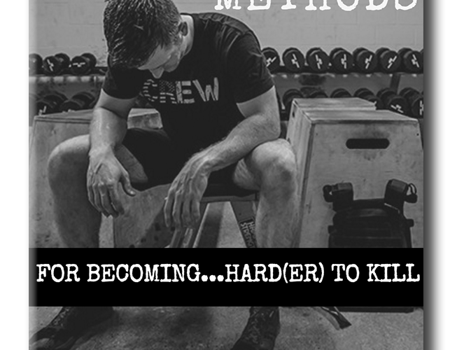 17 Methods for Becoming Hard(er) to Kill