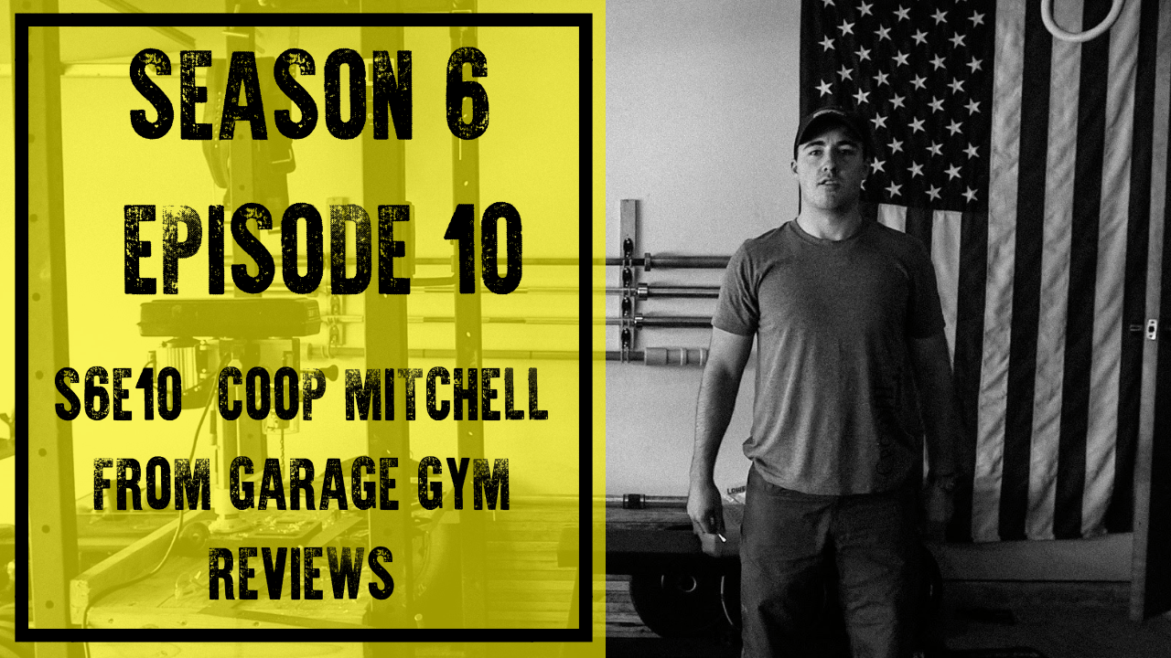 S e coop mitchell from garage gym reviews end of three fitness