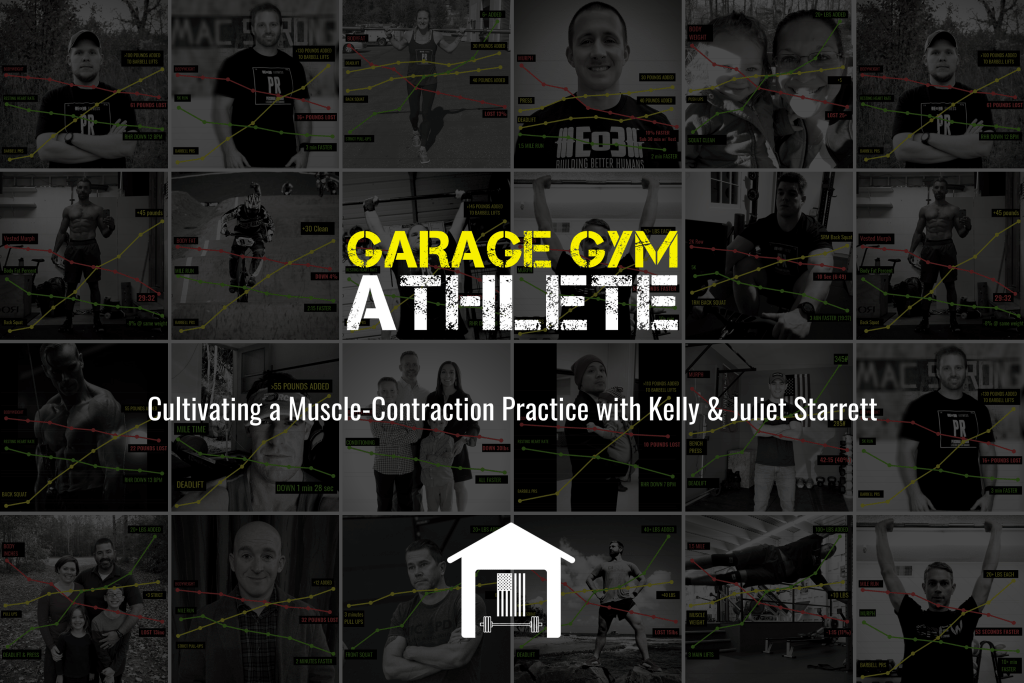 garage gym, garage gym athlete, podcast, fitness, muscle-contraction, starretts, nutrition challenge,