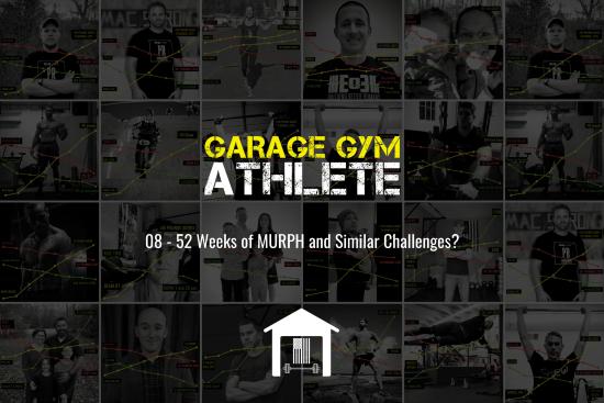 garage, garage gym, garage gym athlete, end of three, end of three fitness, ask me anything, 52 weeks of MURPH