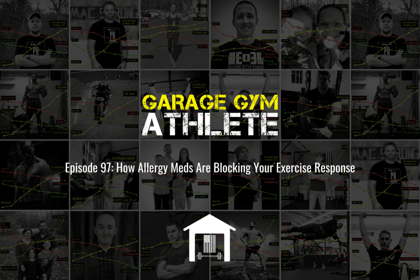 garage gym, garage gym athlete, end of three fitness, fitness, meet yourself Saturday, zone 2 murph, how allergy meds are blocking your exercise response